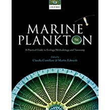 Marine Plankton: A practical guide to ecology, methodology, and taxonomy (English Edition)