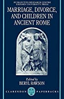 Marriage, Divorce, and Children in Ancient Rome (OUP/Humanities Research Centre of the Australian National University Series) by Unknown(1996-01-25)