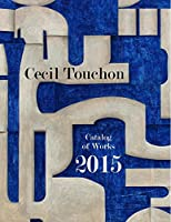 Cecil Touchon - 2015 Catalog of Works