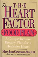 The Heart Factor Food Plan
