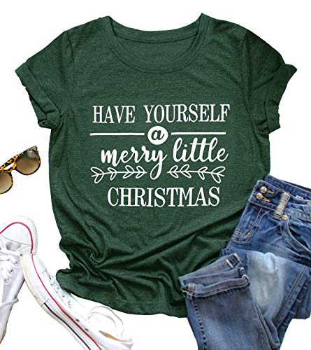 UNIQUEONE Have Yourself A Merry Little Christmas T Shirt Women Christmas Graphic Shirts Letter Print Short Sleeve Tee Size S (Green)