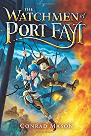 The the Watchmen of Port Fayt