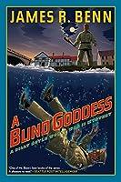 A Blind Goddess (A Billy Boyle WWII Mystery)