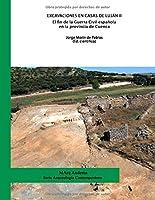 Excavaciones en Casas de Luján II. El fin de la Guerra Civil española en la provincia de Cuenca