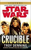 Crucible: Star Wars Legends (Star Wars - Legends)