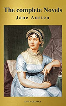 Jane Austen: The complete Novels by [Austen, Jane]