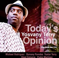 Today's Opinion by Yosvany Terry Sextet (2012-02-21)