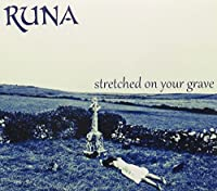 Stretched on Your Grave