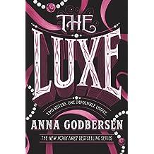 The Luxe (Luxe Novel Book 1)