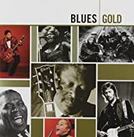 Blues Gold by Various Artists (2006-05-03)