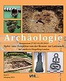 Symposium 27.02.-01.03.2014: Opfer- und Festplaetze von der Bronze- zur Latènezeit
