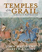 Temples of the Grail: The Search for the World's Greatest Relic