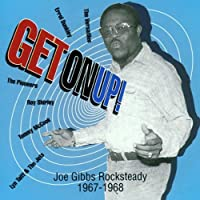 Get on Up! Rocksteady 1967