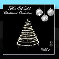 The World Christmas Orchestra CD 1 by The World Christmas Orchestra
