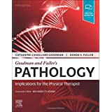 Goodman and Fuller's Pathology: Implications for the Physical Therapist