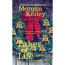 Taker of Life (An FBI Romance/Thriller Book 28)