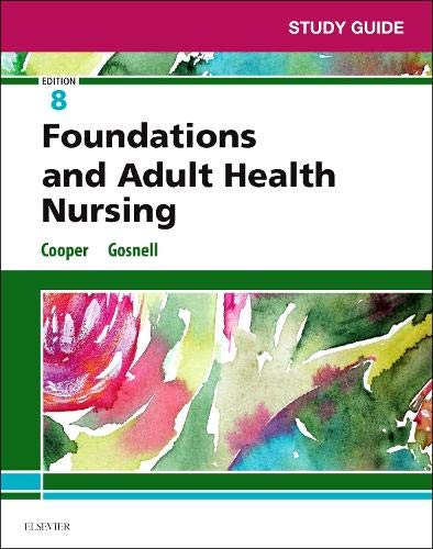 Download Study Guide for Foundations and Adult Health Nursing, 8e 0323524591