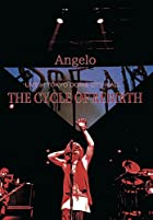 Angelo LIVE at TOKYO DOME CITY HALL「THE CYCLE OF REBIRTH」 [DVD]