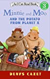 Minnie and Moo and the Potato from Planet X (I Can Read Book 3)