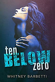 Ten Below Zero by [Barbetti, Whitney]