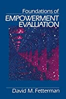 Foundations of Empowerment Evaluation (NULL)