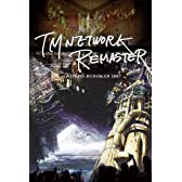 TM NETWORK -REMASTER- at NIPPON BUDOKAN 2007 [DVD]
