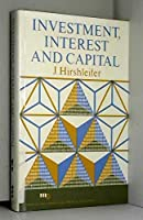 Investment, Interest and Capital