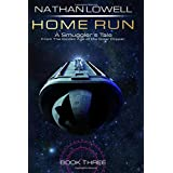 Home Run (Smuggler's Tales From the Golden Age of the Solar Clipper)