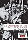 No Other Road to Take: Memoir of Mrs Nguyen Thi Dinh (Data Paper - Southeast Asia Program, Cornell University; No.) 画像