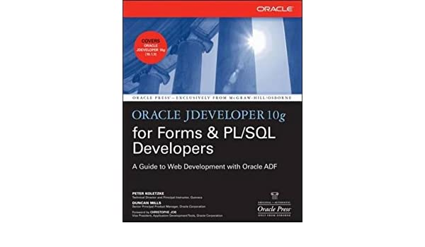 amazon oracle jdeveloper 10g for forms pl sql developers a