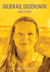 Golden Age, Golden Earth (English Edition)
