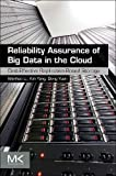 Reliability Assurance of Big Data in the Cloud: Cost-Effective Replication-Based Storage