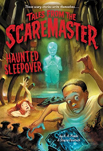 Haunted Sleepover (Tales from the Scaremaster Book 6) (English Edition)