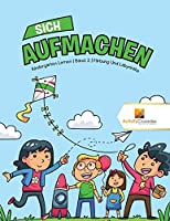 Sich Aufmachen: Kindergarten Lernen Band. 2 Faerbung Und Labyrinthe