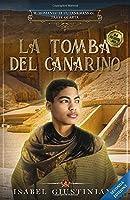 La tomba del canarino (Il romanzo di Tutankhamon)