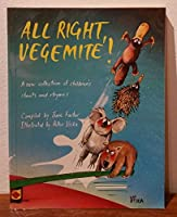 All Right Vegemite]: A New Collection of Australian Children's Chants and Rhymes