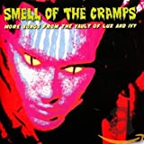 Smell Of The Cramps: More Songs From The Vault / Var