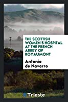 The Scottish Women's Hospital at the French Abbey of Royaumont