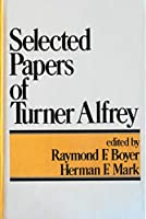 Selected Papers of Turner Alfrey