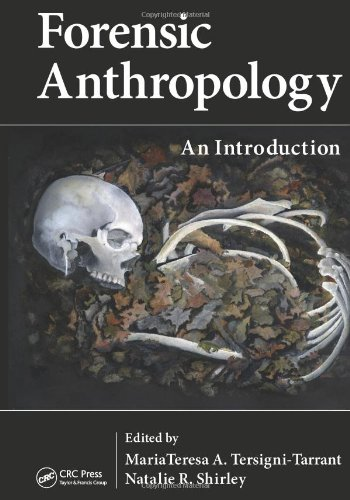 Download Forensic Anthropology: An Introduction 1439816468