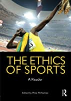 The Ethics of Sports: A Reader by Unknown(2010-07-23)