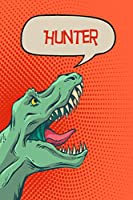 Hunter: Dino Draw And Write Personalized Name Notebook Journal Diary Sketchbook With 120 Lined Pages