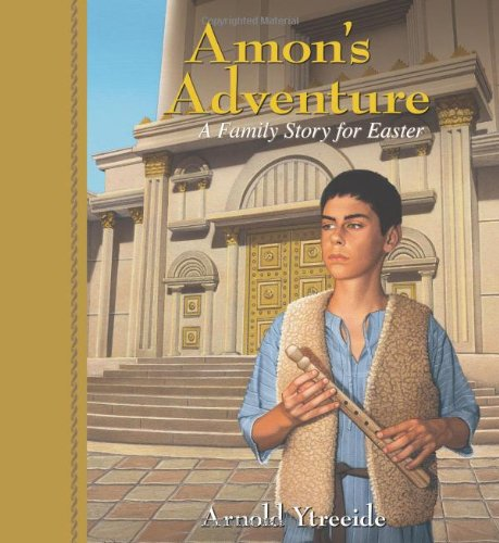 Download Amon's Adventure: A Family Story for Easter 0825441714
