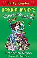 Horrid Henry's Christmas Ambush (Horrid Henry Early Reader) [並行輸入品]
