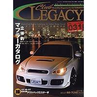 Club LEGACY (クラブ レガシィ) 2007年 02月号 [雑誌]