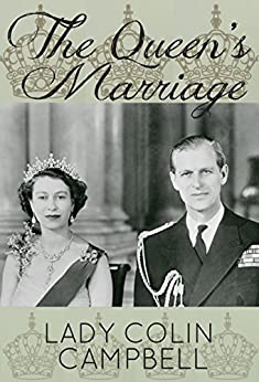 The Queen's Marriage by [Campbell, Lady Colin]