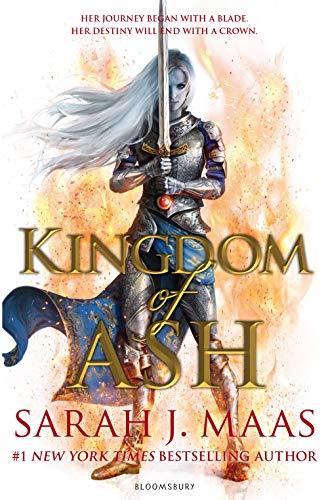 Kingdom of Ash: INTERNATIONAL BESTSELLER (Throne o...