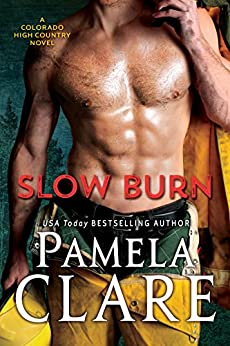Slow Burn: A Colorado High Country Novel by [Clare, Pamela]