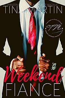 Weekend Fiance: A Jared and KeShana InstaLove Story by [Martin, Tina]