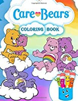 Care Bears Coloring Book: Care Bears Coloring Book For Kids Ages 4-8